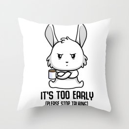 Coffee late sleepers Bunny up early gift Throw Pillow