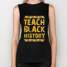 Teach Black History, Educated Black Man, Educated Black Women Biker Tank