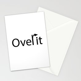 Over it being over it Stationery Cards