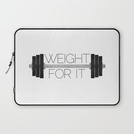 Weight For It Laptop Sleeve