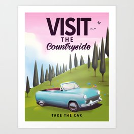 "Visit the Countryside ""Take the Car"" Cartoon travel poster. Art Print"