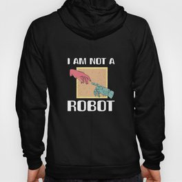 I´m not a Robot Artificial Intelligence Hoody