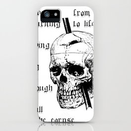 Driving A Long Nail Through The Skull Of A Corpse  iPhone Case