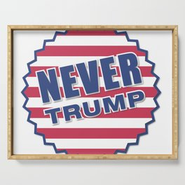 Never Trump (2) Serving Tray