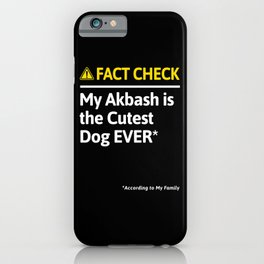 Akbash Dog Funny Fact Check iPhone Case