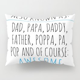 Awesome Dad Pillow Sham