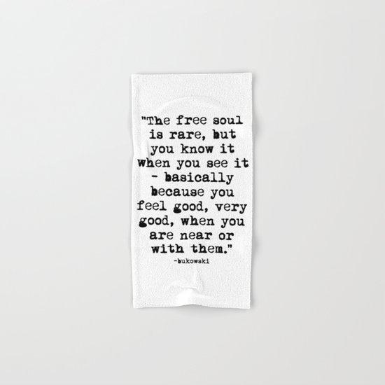 Charles Bukowski Typewriter Quote Free Soul Hand & Bath Towel