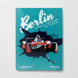 Mahindra Racing FIA Formula E Season Three Race 07 08 Berlin ePrix Poster Metal Print