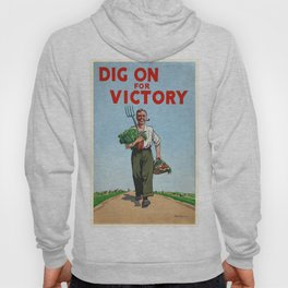 Vintage poster - Dig On For Victory Hoody