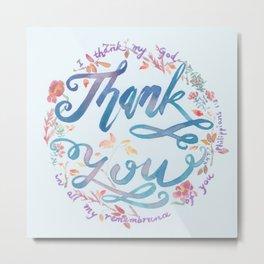 Thank You - Philippians 1:3 Metal Print