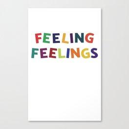 Feeling Feelings Canvas Print