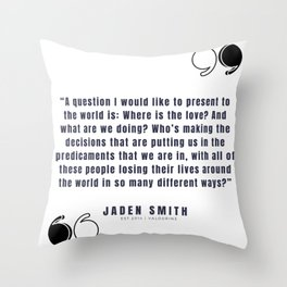 30  |  Jaden Smith Quotes | 190904 Throw Pillow