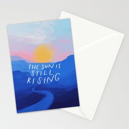 The Sun Is Still Rising Stationery Cards