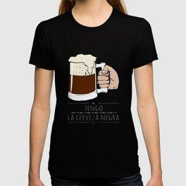 beer beer beeeeeeer & 'la camisa negra' T-shirt