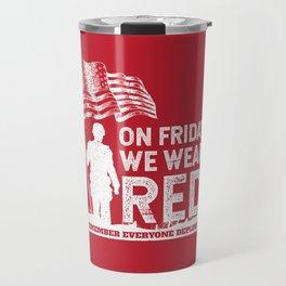 Wear Red Friday American Soldier Travel Mug