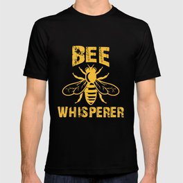 Bee Whisperer, Beekeeper Gift, Bee Lover, Save The Bees T-shirt