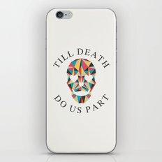 Till death iPhone & iPod Skin