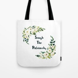 Smash The Patriarchy - A Beautiful Floral Print Tote Bag