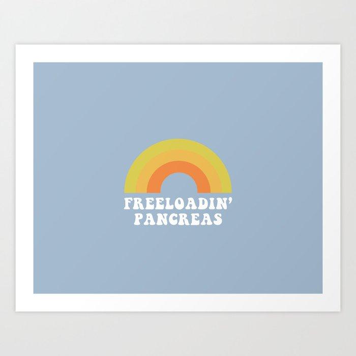 Freeloadin' Pancreas Kunstdrucke