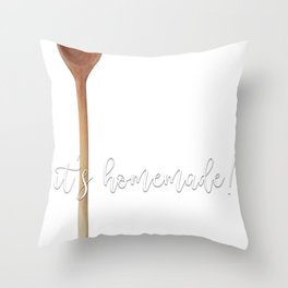 Food Puns Gift If I Have to Stir It It's Homemade Throw Pillow