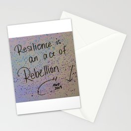 """Resilience is an act of rebellion"" Stationery Cards"
