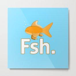 A Fish with no Eyes Metal Print