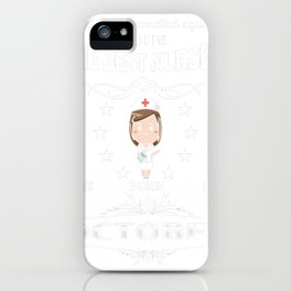 Funny-Nurses-T-shirt.-Nurses-Are-Born-In-October.-Best-Gifts iPhone Case