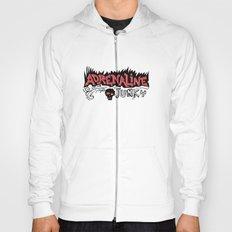 Adrenaline Junky  Hoody