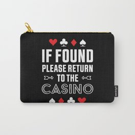 Return to the Casino Funny Gambling Gift Carry-All Pouch