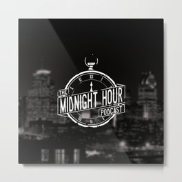 The Midnight Hour Metal Print