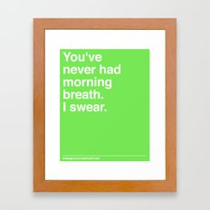 Morning Breath Framed Art Print