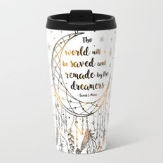 The world will be saved Travel Mug