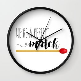 We're A Perfect Match Wall Clock
