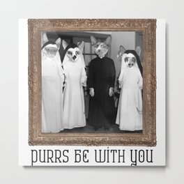 Purrs Be With You Metal Print