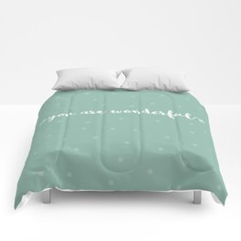 You are wonderful | motivational print Comforters