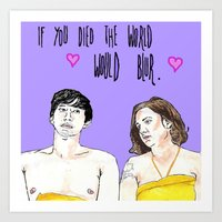 Girls HBO - If You Died The World Would Blur Art Print