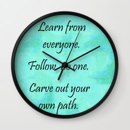 Carve Out Your Own Path Wall Clock