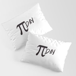 Funny Math Pun Pi Day Gift Math Science Lover Pi day Pillow Sham