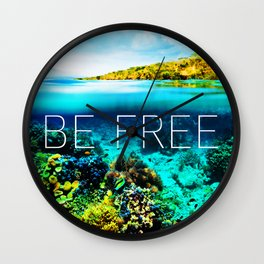 Positive tropical motivation: Live free #13 Wall Clock
