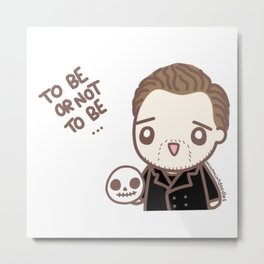 To be or not to be - Tom Metal Print
