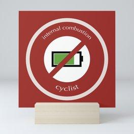 No E-Bike No Battery Mini Art Print