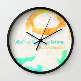 Gautama Buddha quote Wall Clock