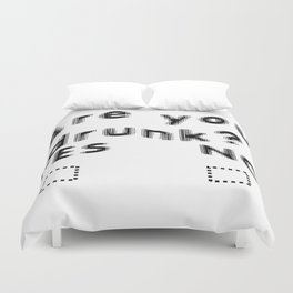 Are You Drunk Test For Partygoers Black Text Duvet Cover