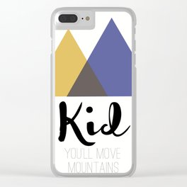 Dr. Seuss - You'll Move Mountains Clear iPhone Case