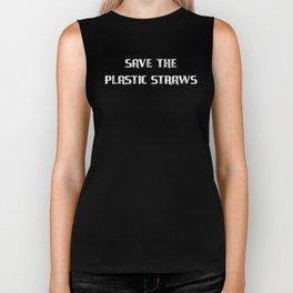 Plastic Straws Funy Save the Plastic Straws Distressed Biker Tank