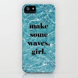 make some waves, girl. - Cute Summer Ocean Art iPhone Case