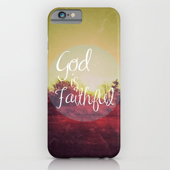 God is Faithful iPhone & iPod Case