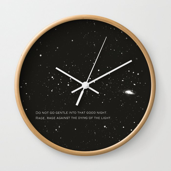 Do not go gentle into that good night.... Wall Clock