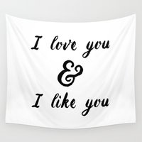parks and recreation Wall Tapestries featuring I Love You and I Like You- Ben & Leslie, Parks and Rec by Genuine Design Co.