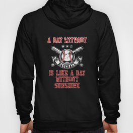 A Day Without Baseball products for Men Women Kids Distressed Hoody